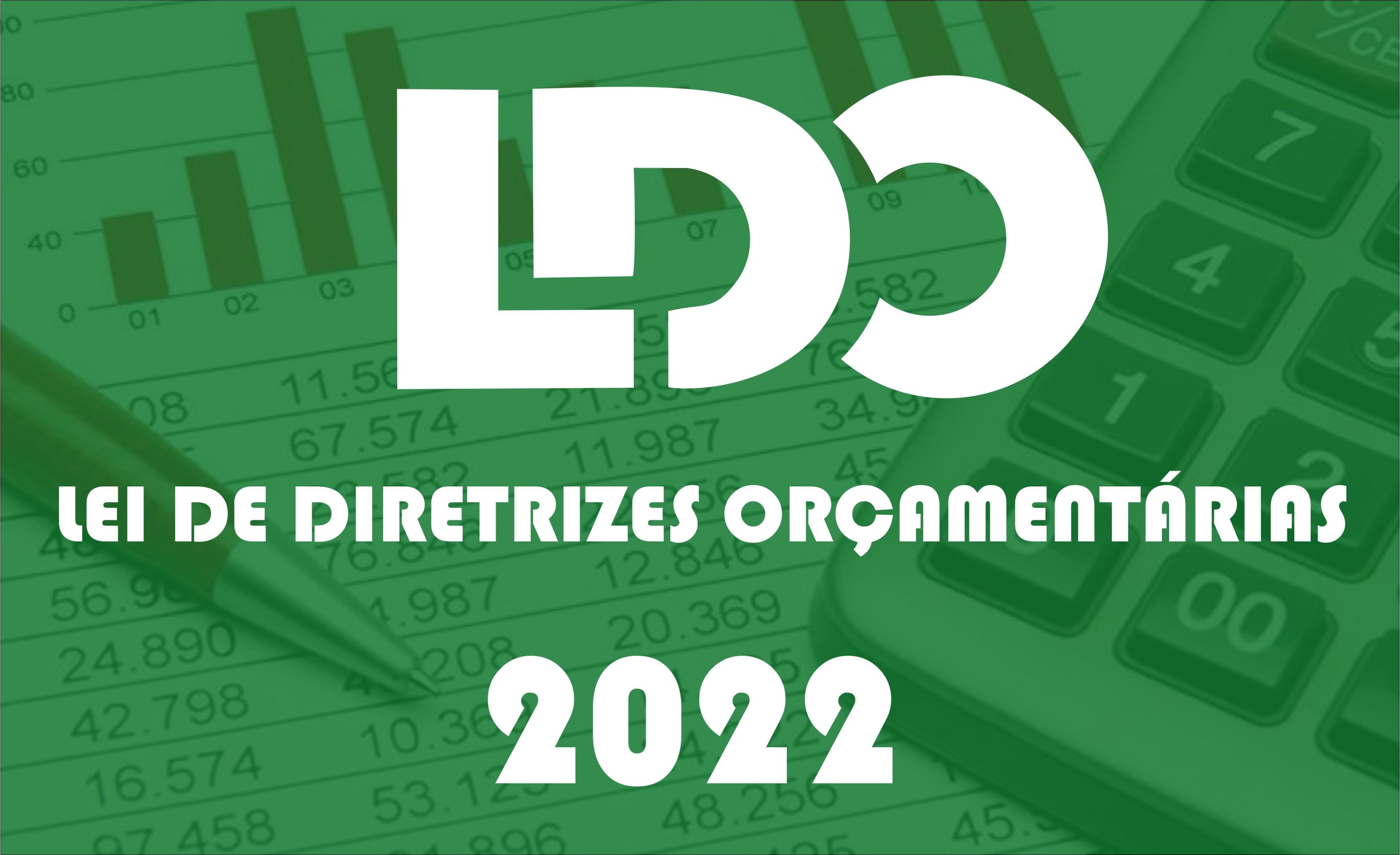 LDO-2022 - Acesso na integra ao Projeto de Lei de Diretrizes Orçamentárias.